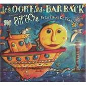 Pitt Ocha 3 Et La Tisane De Couleurs - Les Ogres De Barback