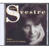 Chante... Au Bord De La Fontaine - Anne Sylvestre