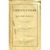 Le Christianisme Et Les Temps Presents, Tome Iii, Les Dogmes Du Credo de BOUGAUD ABBE EM.