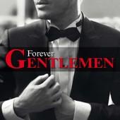 Forever Gentlemen - Collectif