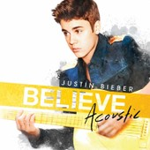 Believe - Acoustic - Justin Bieber