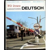 Wir Lernen - Deutsch. Classe De Quatrieme / Seconde Langue. Collection Georges Holderith. de HOLDERITH