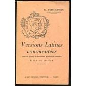 Versions Latines Commentees Pour Les Classes De Troisieme, Seconde Et Premiere. Livre Du Maitre. de PETITMANGIN H.