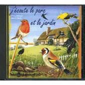 J'ecoute Le Parc Et Le Jardin - Pierre Palengrat