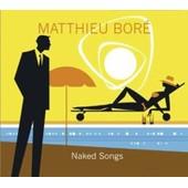 Nakes Songs - Matthieu Bor�