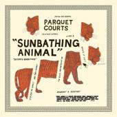 Sunbathing Animals - Parquet Courts