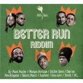 Better Run Riddim - Dub Inc. (Dub Incorporation)