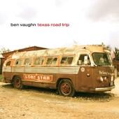 Texas Road Trip - Ben Vaughn