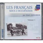 Les Francais Sous L'occupation Volume I - Henri Amouroux