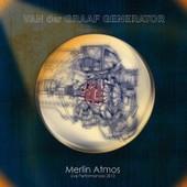 Merlin Atmos Live Performance 2013 - Van Der Graaf Generator