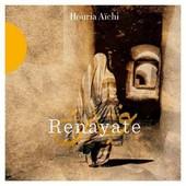 Renayate - Houria Aichi