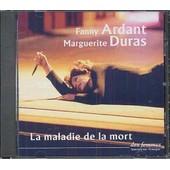 La Maladie De La Mort (Marguerite Duras) - Fanny Ardant