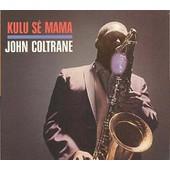 Kulu Se Mama - John Coltrane