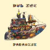 Paradise - Dub Inc. (Dub Incorporation)