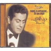 25 Ans D�ja ! - Farid El Atrache