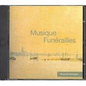 Musique Fun�railles - Cd Audio - Bayard Musique