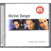 Celui Qui Chante - Best Of 18 Titres - Michel Berger