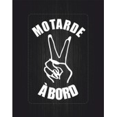 Autocollant Sticker Motarde Laptop Voiture Moto Motard A Bord Salut Blanc