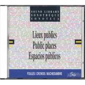 Sonotheque - Serie Foule : Lieux Publics - Illustrations Sonores