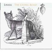 The Living Road - Edition Digipack - Lhasa,