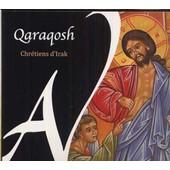 Qaraqosh : Chants Chr�tiens D'irak - Collectif