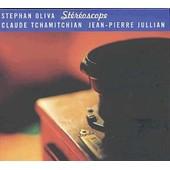 Stereoscope - Stephan Oliva