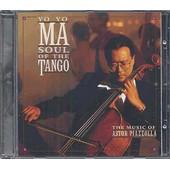Soul Of The Tango, The Music Of Astor Piazzolla - Yo-Yo, Ma