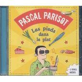 Les Pieds Dans Le Plat - Pascal Parisot