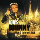 100 % Johnny - Live � La Tour Eiffel - Johnny Hallyday