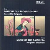 Iran : Musique De L'�poque Qajare - Ensemble Delgosha