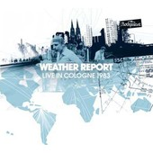 Live In Cologne 1983 - Weather Report