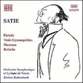 Parade, 3 Gymnopedies, Mercure, Relache Symph. De Nancy - Erik Satie
