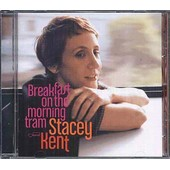 Breakfast On The Morning Tram - Stacey Kent
