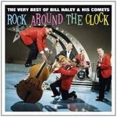Rock Around The Clock Very Best Of - Bill Haley And His Comets