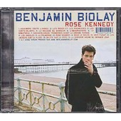 Rose Kennedy 1er Album - Biolay,Benjamin