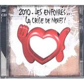 2010 : La Crise De Nerfs - Les Enfoir�s