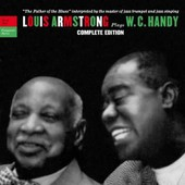 Plays W.C. Handy : Complete Edition - Louis Armstrong