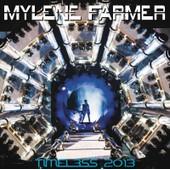 Timeless 2013 - Myl�ne Farmer