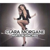Nuits Blanches - Edition Collector - Inclus Dvd Et Calendrier - Clara Morgane