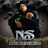 Hip Hop Is Dead - Nas,
