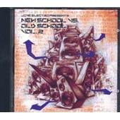 Old School Vs. New School Vol. 2 - Collectif