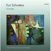 Ursonate Interpr�tation Originale Par Kurt Schwitters - Kurt Schwitters