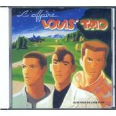 Le Retour De L'�ge D'or - L 'affaire Louis Trio