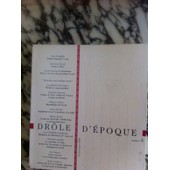 Drole D'epoque Numero 6 Printemps 2000