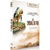Le Cheval De Fer - �dition Sp�ciale de John Ford