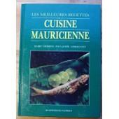 Les Meilleures Recettes De La Cuisine Mauricienne de Barry Andrews