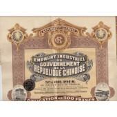 Emprunt Industriel Du Gouvernement De La R�publique Chinoise 5% Or De 1914 / Obligation De 500 Francs