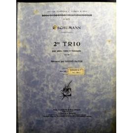 Partitions Schumann 2 me Trio pour piano, violon, violoncelle Op 80