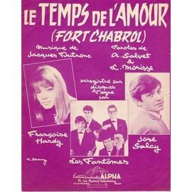 le temps de yl'amour fort chabrol Françoise Hardy Les fantômes José Salc