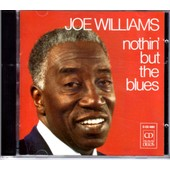Nothin' But The Blues - Joe Williams